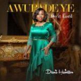 [Music] Awurade Ye (Do It Lord) – Diana Hamilton