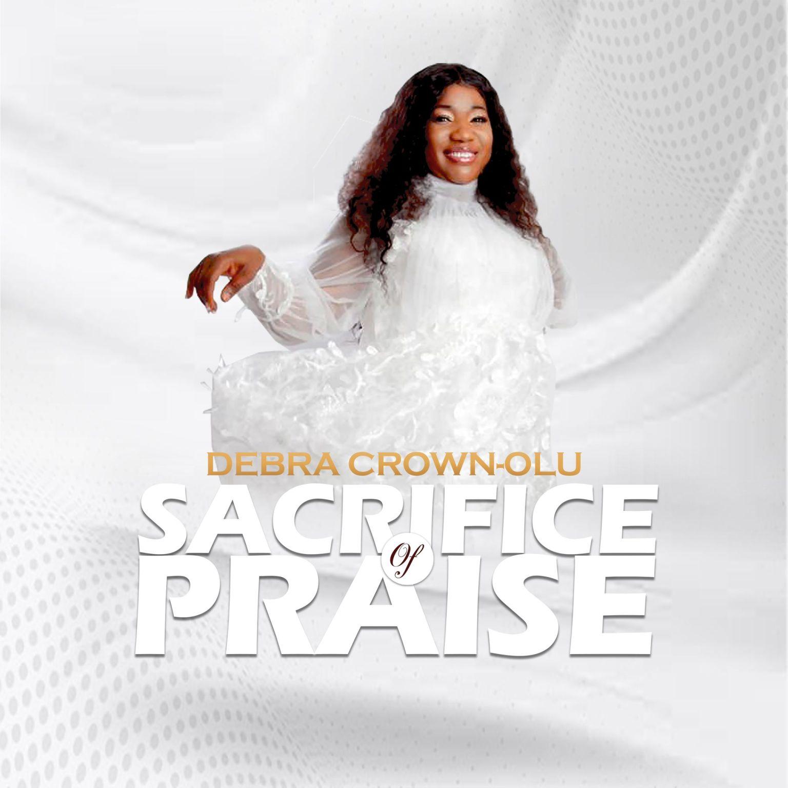 Debra Crown Olu Sacrifice of Praise