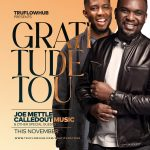 """Joe Mettle and Calledout Music Set for """"Gratitude Tour"""""""