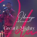 [Music] Great and Mighty - Odunayo Aboderin