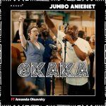 Download Mp3 : Okaka - Jumbo Aniebiet Ft. Amanda Olsavsky